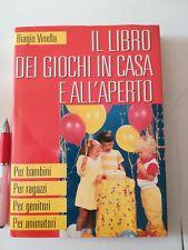 Libro Il libro dei giochi in casa e all'aperto Edizioni Mondolibri