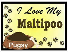 MALTIPOO PERSONALIZED I Love My Maltipoo MAGNET