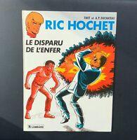 Ric Hochet n°39. Le disparu de l'enfer. Lombard 1984 EO