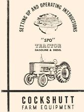 Cockshutt 570 Gas and Diesel Tractor Owner Operators Manual