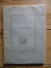 La Boule de gui.Dorgelès. Editions de La Banderole, 1922. A. Dunoyer de Segonzac