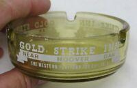Vintage Gold Strike Inn Las Vegas Hoover Dam Casino Hotel Amber Glass Ashtray