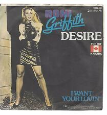 RONI GRIFFITH 1982 : Desire +  I want your lovin'- - Vinyl Single