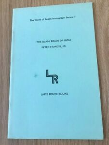 The Glass Beads of India by Peter Francis Jr - Printed 1982