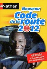 Le nouveau Code de la route 2012 - 264 pages - Comme neuf
