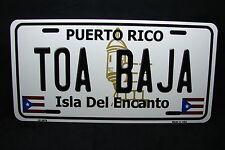 PUERTO RICO TOA BAJA ISLA DEL ENCANTO METAL NOVELTY LICENSE PLATE FOR CARS