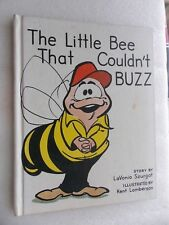 The Little Bee That Couldn't Buzz by LaVonia Szurgot (HC 1971) Illus K Lamberson