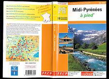 """Midi-Pyrénées à pied """" 80 Promenades et Randonnées """" Editions FFRP"""
