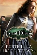 DISTANT DREAMS [RIBBONS OF STEEL  Pella, Judith  Good  Book   Paperback