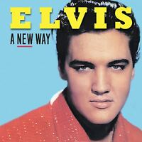 ELVIS A NEW WAY (New overdubs!)
