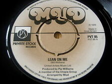 "MUD - LEAN ON ME   7"" VINYL"
