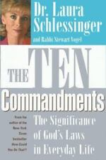 The Ten Commandments : The Significance of God's Laws in Everyday Life -