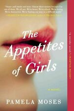 Appetites of Girls, The, Pamela Moses, Very Good Book