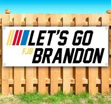 Lets Go Brandon Nascar Advertising Vinyl Banner Flag Sign Many Sizes Political