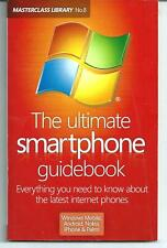 THE ULTIMATE SMARTPHONE GUIDEBOOK Masterclass Library No. 8 RARE 2010 iPhone