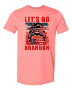 Let's Go Brandon - Lady with Background - Patriotic Shades - Free Shipping in US
