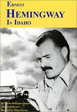 Ernest Hemingway in Idaho: A Guide (Famous Footste