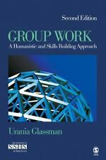 SAGE Sourcebooks for the Human Services: Group Work : A Humanistic and Skills...