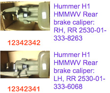 2 each - Both LH & RH Rear Brake Calipers ; Hummer  Humvee ; 12342341 & 12342342