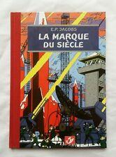 BD - La marque du siècle TT / blake et mortimer / EO 2004 / E.P.JACOBS / CBBD