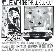 MY LIFE WITH THE THRILL KILL KULT--Hit & Run Holiday--CD--Interscope Pressing