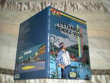 BLAKE ET MORTIMER - L'ETRANGE RENDEZ-VOUS - EDITION ORIGINALE 2001