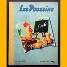 LES POUSSINS À L'ÉCOLE images d'Okey Éditions Bias 1950