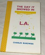 Charles Bukowski THE DAY IT SNOWED IN LA signed/limited ed. PLUS READING COPY!!!