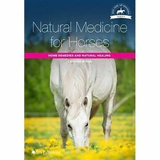 Natural Medicine For Horses: Home Remedies and Natural Healing (Paperback)