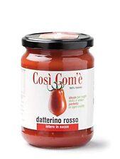 Tomato Datterino Red in juice / Così Com'è 100% ITALIAN