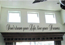 Don't dream your life Live your Dreams Vinyl Wall Art Sticky Decor Letters