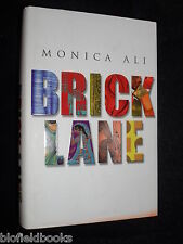 SIGNED COPY; Monica Ali - Brick Lane - 2003-1st - Award Winning Debut Novel