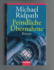Michael Ridpath - Feindliche Übernahme - 2003