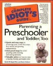 The Complete Idiot's Guide: The Complete Idiot's Guide to Parenting Preschooler…