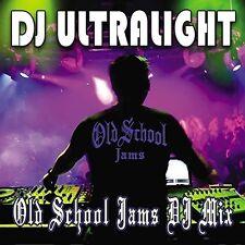 Dj Ultralight - Old School Jams DJ Mix [New CD]