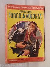 FUOCO A VOLONTA Frank Kane Mondadori I capolavori dei gialli 223 Romanzo Opera