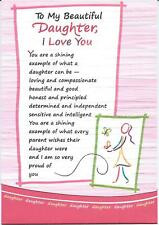 To My Beautiful Daughter, I Love You ~ Blue Mountain Arts  TOL 455