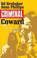 Criminal Volume 1 Coward GN Ed Brubaker Sean Phillips Image TPB New NM