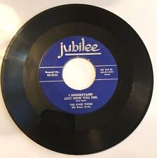 The Four Tunes, I understand (just how you feel), Jubilee#5132, 1954, 45 Record