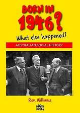 Born in 1946?: What Else Happened? by Ron Williams (Paperback, 2015)