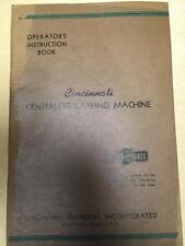 Operator Manual for the Cincinnati Centerless Lapping Machine ~ Original 1934