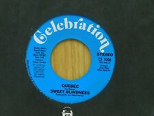 Sweet Blindness 45 Quebec bw National Poddy - Celebration M-