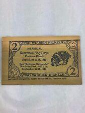 two wooden nickels Kewanee Illinois Hog Days September 1949 certificate 2 nickel