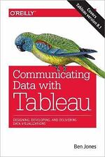 Communicating Data with Tableau: Designing, Developing, and Delivering Data Visu