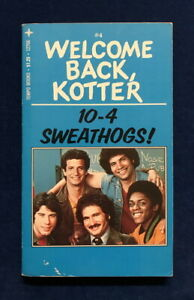 TV tie-in pb WELCOME BACK KOTTER #4: 10-4 SWEATHOGS! (Tempo 1st 1976) Johnston