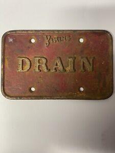 antique fire sprinkler drain signs