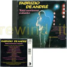 """FABRIZIO DE ANDRE' """"TUTTI MORIMMO A STENTO"""" RARO CD RICORDI CDOR"""