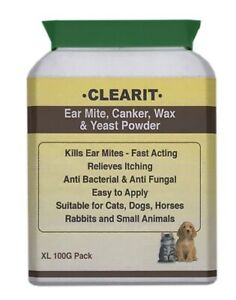 CLEARIT EAR MITE & CANKER 100g XL VALUE PACK Fast Acting Super Effective