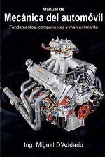 Manual de Mecánica Del Automóvil : Fundamentos, Componentes y Mantenimiento...
