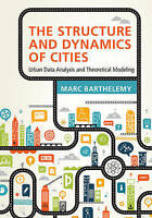 The Structure and Dynamics of Cities. Urban Data Analysis and Theoretical Modeli